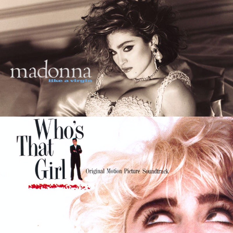 Like A Virgin and Who's That Girl on Vinyl in July